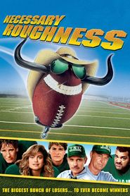 Necessary Roughness is the best movie in Rob Schneider filmography.