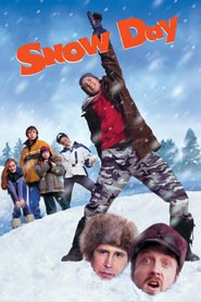 Snow Day is the best movie in Chevy Chase filmography.