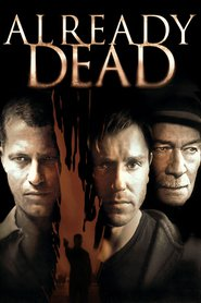 Already Dead - movie with Christopher Plummer.