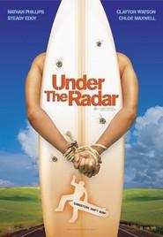 Under the Radar is the best movie in Damien Garvey filmography.