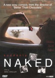Suddenly Naked - movie with Wendy Crewson.