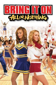 Bring It On: All or Nothing - movie with Hayden Panettiere.