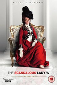 The Scandalous Lady W is the best movie in Natalie Dormer filmography.