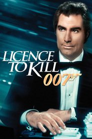 Licence to Kill - movie with Timothy Dalton.