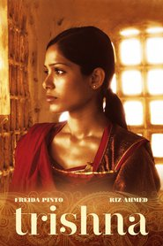 Trishna - movie with Riz Ahmed.