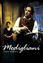 Modigliani - movie with Andy Garcia.