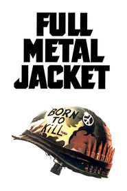 Full Metal Jacket - movie with Vincent D'Onofrio.