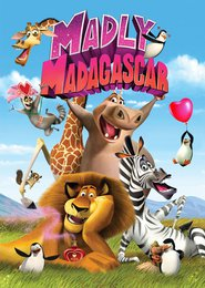 Madly Madagascar - movie with Andy Richter.