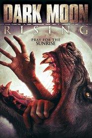 Dark Moon Rising - movie with Eric Roberts.