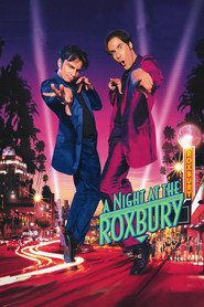A Night at the Roxbury - movie with Will Ferrell.