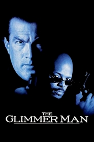 The Glimmer Man - movie with Steven Seagal.