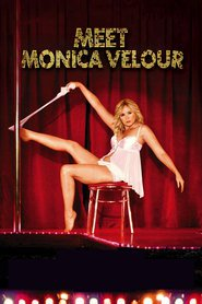 Meet Monica Velour - movie with Kim Cattrall.