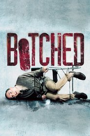 Botched - movie with Stephen Dorff.