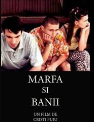 Marfa si banii is the best movie in Luminita Gheorghiu filmography.