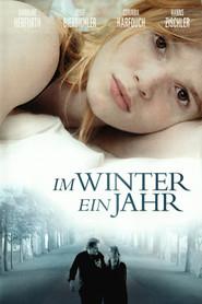 Im Winter ein Jahr is the best movie in Corinna Harfouch filmography.