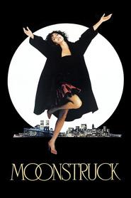 Film Moonstruck.