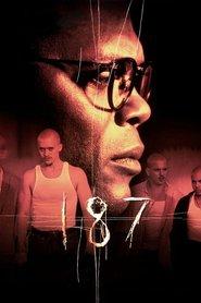 One Eight Seven - movie with Samuel L. Jackson.
