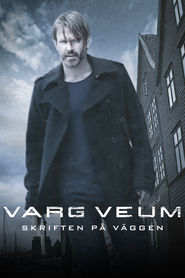 Varg Veum - Skriften pa veggen - movie with Nikolaj Lie Kaas.