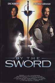 By the Sword - movie with Eric Roberts.