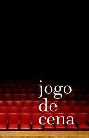 Jogo de Cena is the best movie in Andrea Beltrao filmography.