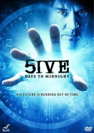5ive Days to Midnight - movie with Timothy Hutton.