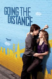 Going the Distance - movie with Drew Barrymore.