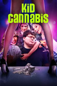Kid Cannabis is the best movie in Kenny Wormald filmography.