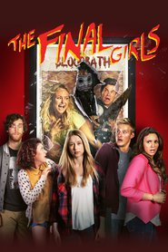 The Final Girls is the best movie in Taissa Farmiga filmography.