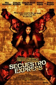Secuestro express is the best movie in Pedro Perez filmography.