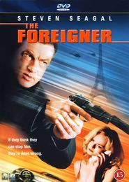 The Foreigner - movie with Steven Seagal.