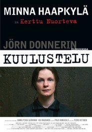 Kuulustelu - movie with Hannu-Pekka Bjorkman.