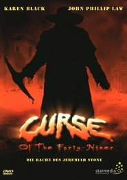 Curse of the Forty-Niner is the best movie in Vernon Wells filmography.
