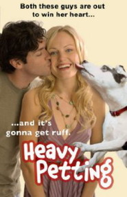 Heavy Petting is the best movie in Mike Doyle filmography.