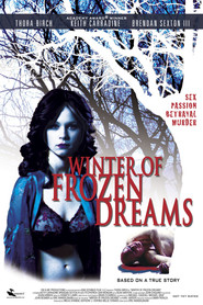 Winter of Frozen Dreams is the best movie in Dean Winters filmography.