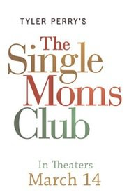 The Single Moms Club - movie with Terry Crews.