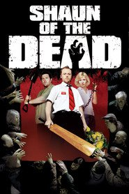 Shaun of the Dead - movie with Nick Frost.