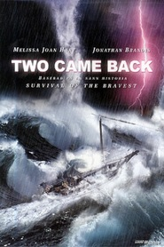 Two Came Back is the best movie in Melissa Joan Hart filmography.