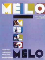 Melo is the best movie in Pierre Arditi filmography.