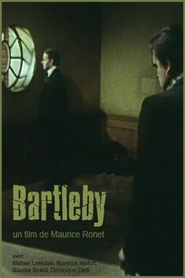 Bartleby - movie with Michael Lonsdale.
