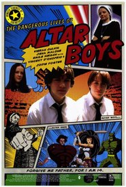 The Dangerous Lives of Altar Boys - movie with Vincent D'Onofrio.