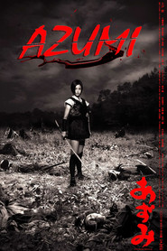 Azumi - movie with Shun Oguri.