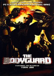 The Bodyguard is the best movie in Tony Jaa filmography.