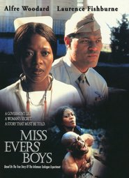 Miss Evers' Boys - movie with Laurence Fishburne.