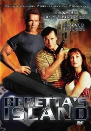 Beretta's Island is the best movie in Elizabeth Kaitan filmography.