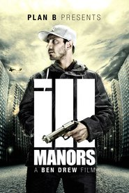 Ill Manors is the best movie in Riz Ahmed filmography.