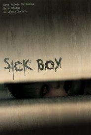 Sick Boy is the best movie in Debbie Rochon filmography.