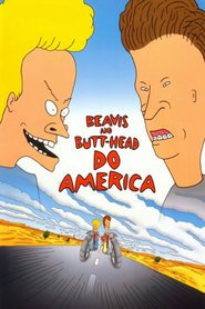 Beavis and Butt-Head Do America - movie with Mike Judge.