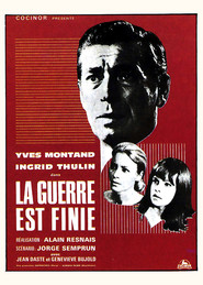 La guerre est finie - movie with Yves Montand.