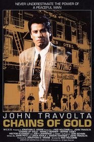 Chains of Gold - movie with John Travolta.