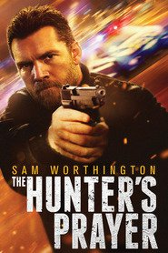 The Hunter's Prayer is the best movie in Sam Worthington filmography.